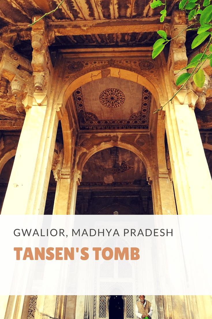 PIN IT - Tansen's Tomb