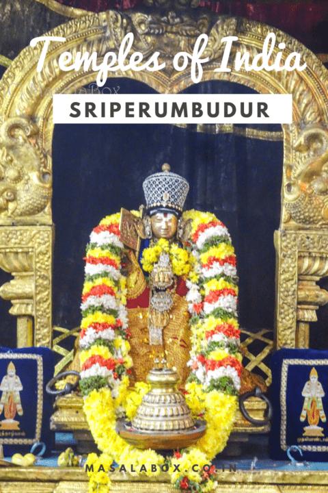 Temples of India Sriperumbudur Ramanuja Temple