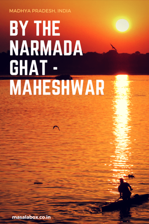 by the Narmada Ghat - Maheshwar