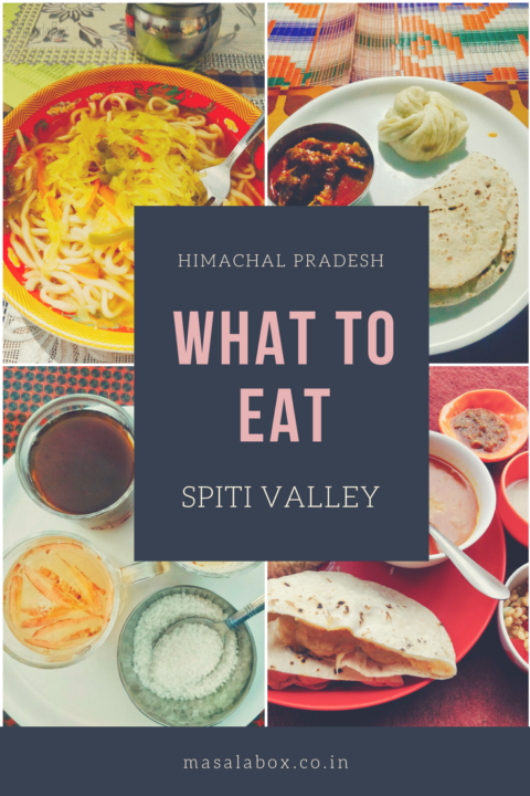must have food at spiti valley